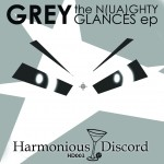 HD003-GREY-NuaghtyGlancesEP