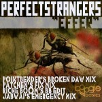 Perfect Strangers - Effer (PointBender Remix)